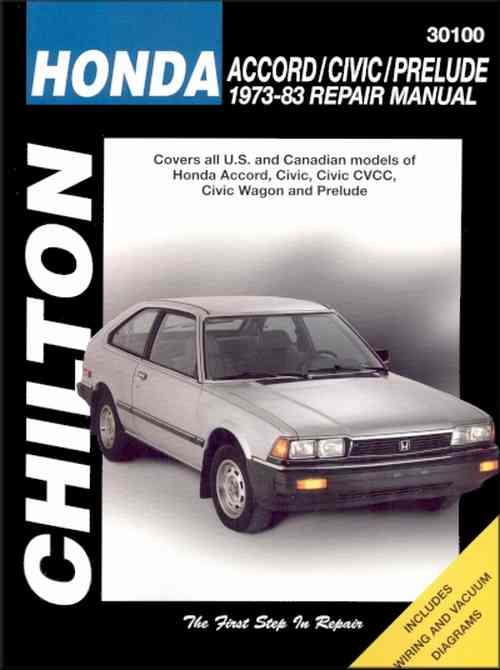Honda Accord / Civic / Prelude 1973- 1983 Chilton Owners Service & Repair Manual - Front Cover