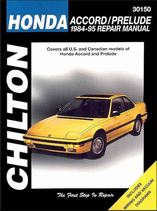 Honda Accord and Prelude 1984 - 1995 Chilton Owners Service & Repair Manual - Front Cover
