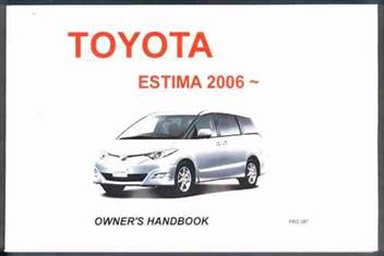 toyota estima 2006 on owners manual 2 volumes 1869762445 9781869762445. Black Bedroom Furniture Sets. Home Design Ideas