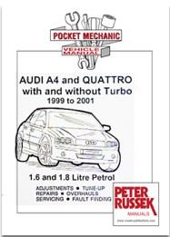 Audi A4 and Quattro with and Without Turbo 1999 - 2001 Vehicle Manual