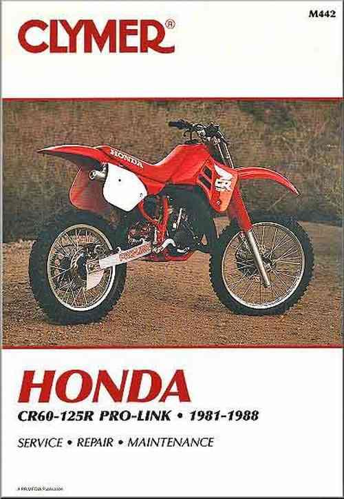 Honda CR60R-125R Pro-Link 1981 - 1988 Clymer Owners Service & Repair Manual