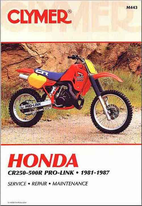 Honda CR250R - 500R Pro-Link 1981 - 1987 Clymer Owners Service & Repair Manual