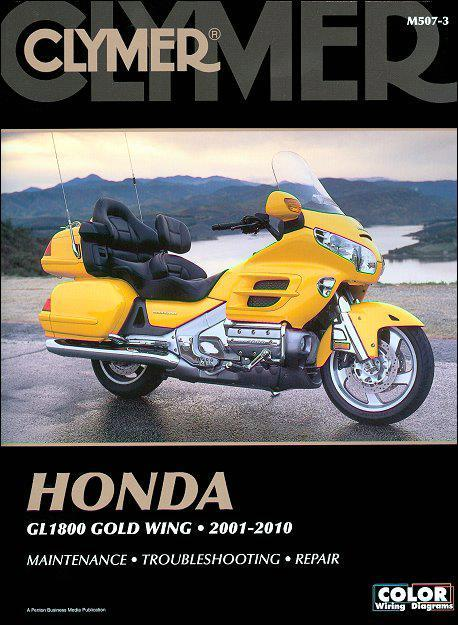 Honda Gold Wing GL1800 2001 - 2010 Clymer Owners Service & Repair Manual