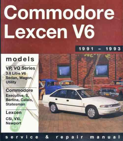 Holden Commodore VP VQ & Toyota Lexcen V6 1991 - 1993 - Front Cover