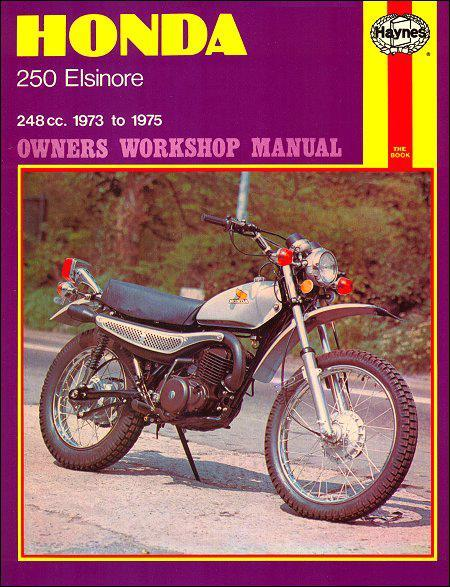 Honda Elsinore 250cc 1973 - 1975 Haynes Owners Service & Repair Manual