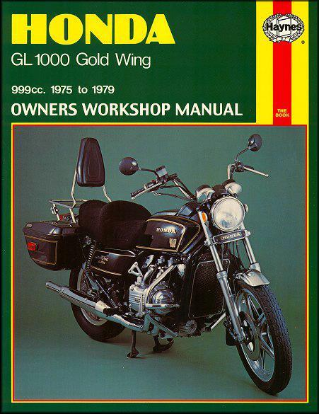 Honda GL1000 Gold Wing 1975 - 1979 Haynes Owners Service & Repair Manual
