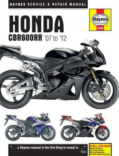 Honda CBR600RR 2007 - 2012 Haynes Owners Service & Repair Manual