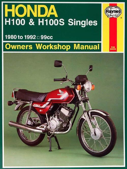 Honda H100 & H100S Singles 1980 - 1992 Haynes Owners Service & Repair Manual