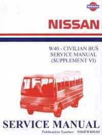 Nissan Model W40 Series Civilian Service Manual