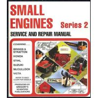 Small Engines Series 2 Service and Repair Manual
