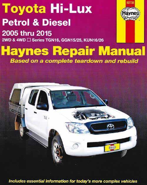 toyota hi lux petrol   diesel 2wd   4wd 2005 2015 Chilton Manuals hilux kun26 service manual