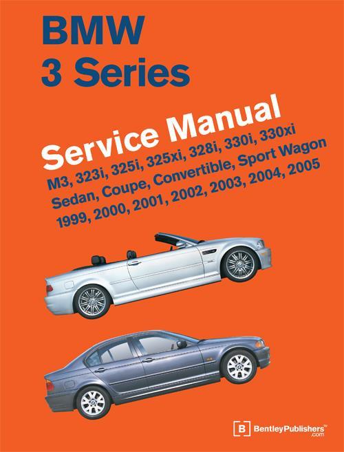 bmw 3 series e46 1999 2005 service manual m3 323i 325i