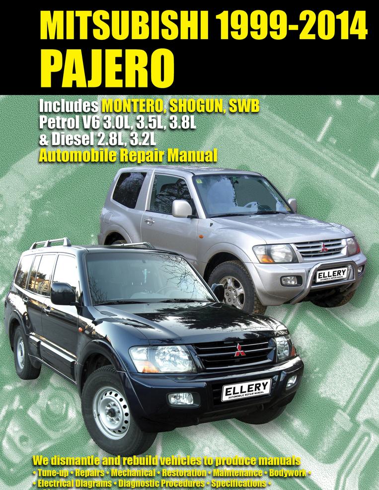Mitsubishi Pajero, Montero, Shogun, SWB Petrol & Diesel 1999-2014 Ellery Manual | eBay