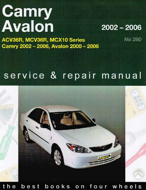 toyota camry avalon 2002 2006 gregorys owners service. Black Bedroom Furniture Sets. Home Design Ideas