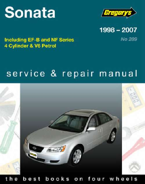 hyundai sonata 1998 2007 gregorys service repair workshop. Black Bedroom Furniture Sets. Home Design Ideas