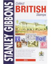 Stanley Gibbons : Collect British Stamps Catalogue 2015