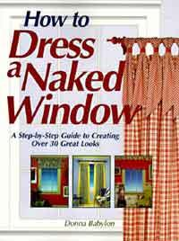 How to Dress a Naked Window