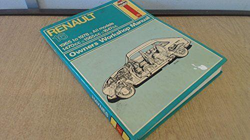 Renault 16 Owner's Workshop Manual