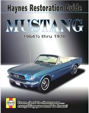 Haynes Ford Mustang Restoration Guide 1964 1/2 thru 1970
