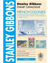 Stanley Gibbons Stamp Catalogue : French Colonies (1st Edition)