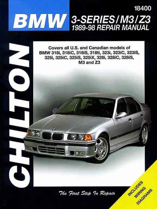BMW 3-Series / M3 / Z3 1989 - 1998 Chilton Owners Service & Repair Manual