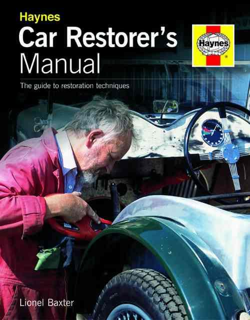 Car Restorers Manual : The Guide To Restoration Techniques - Front Cover