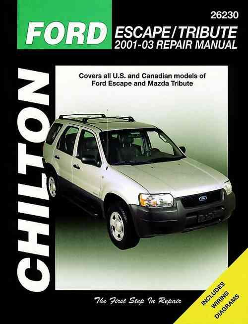 Ford Escape / Mazda Tribute 2001 - 2003 Chilton Owners Service & Repair Manual - Front Cover