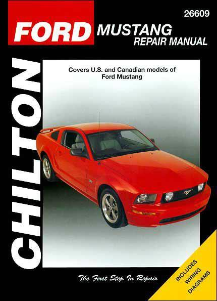 Ford Mustang 2005 - 2010 Chilton Owners Service & Repair Manual