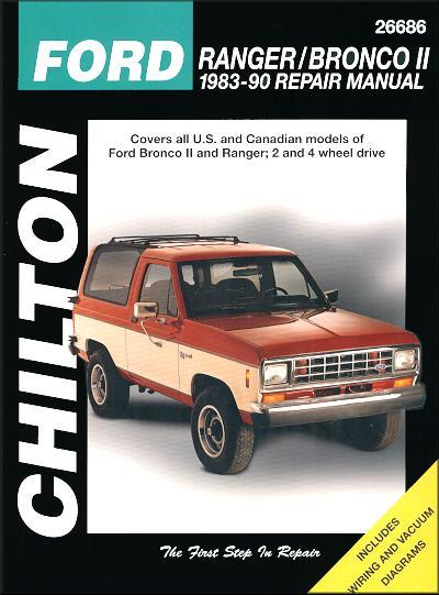 Ford Ranger, Bronco II 1983 - 1990 Chilton Owners Service & Repair Manual