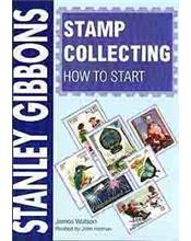 Stanley Gibbons Stamp Collecting : How To Start