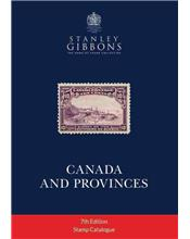 Stanley Gibbons Canada & Provinces Stamp Catalogue 7th Edition