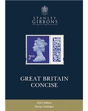 Stanley Gibbons : 2021 Great Britain Concise Stamp Catalogue