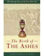 The Birth Of The Ashes
