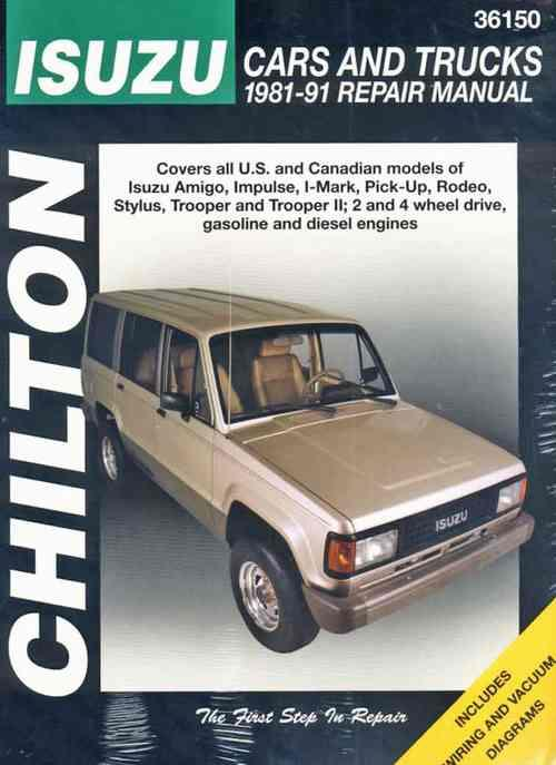 Isuzu Cars & Trucks 1981 - 1991 Chilton Owners Service & Repair Manual - Front Cover