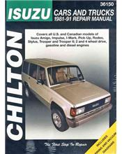 Isuzu Cars & Trucks 1981 - 1991 Chilton Owners Service & Repair Manual