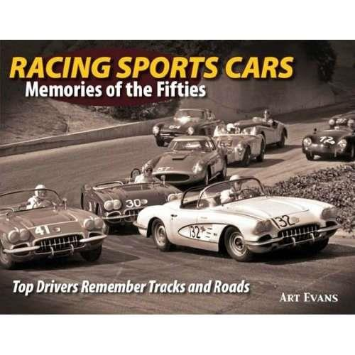 Racing Sports Cars: Memories of the Fifties