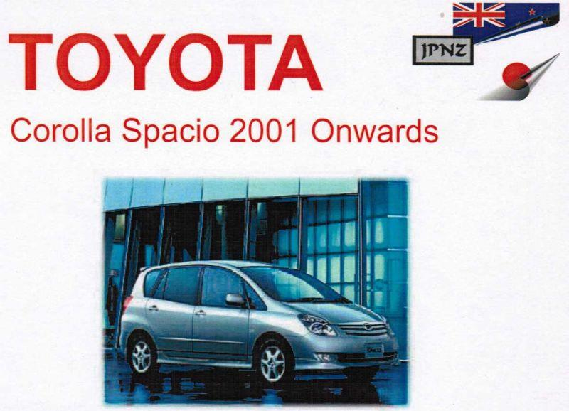 Toyota Corolla Spacio 2001 Onwards Owners Handbook
