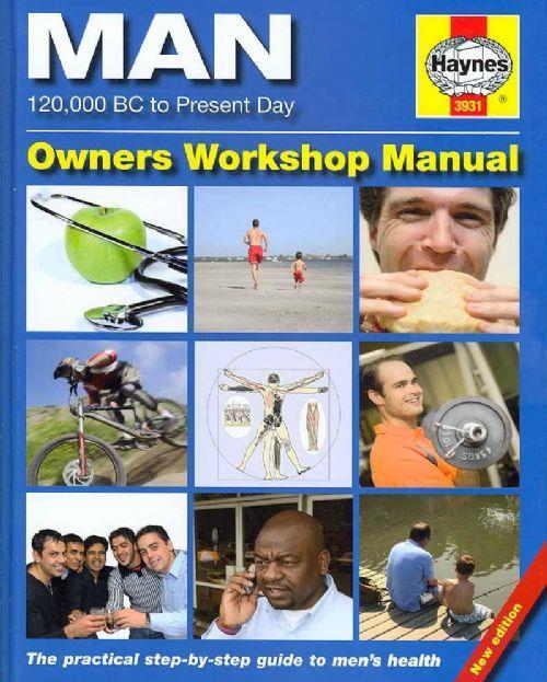 Haynes Man Manual : The Definitive Step-by-step Guide to Men's Health - Front Cover