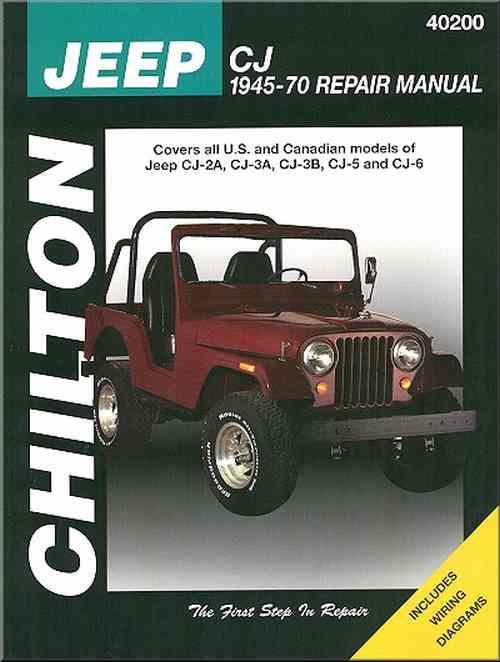 Jeep CJ 1945 - 1970 Chilton Owners Service & Repair Manual