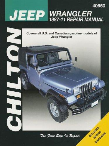 Jeep Wrangler and YJ 1987 - 2011 Chilton Owners Service & Repair Manual - Front Cover