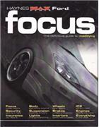 Haynes Max Ford Focus : The Definitive Guide To Modifying