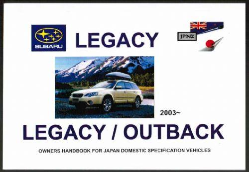 Subaru Legacy / Outback 2003 - On Owners Handbook