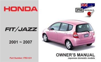 Honda fit / jazz 2001 2007 owners manual engine model: l13a.