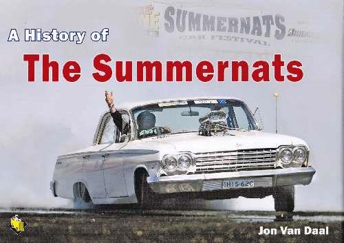 A History Of The Summernats 1988 - 2008 (Hardcover) - Front Cover