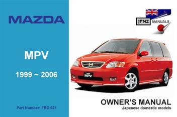 Mazda MPV 1999 - 2006 Owners Manual Engine Model: FS-DE I4