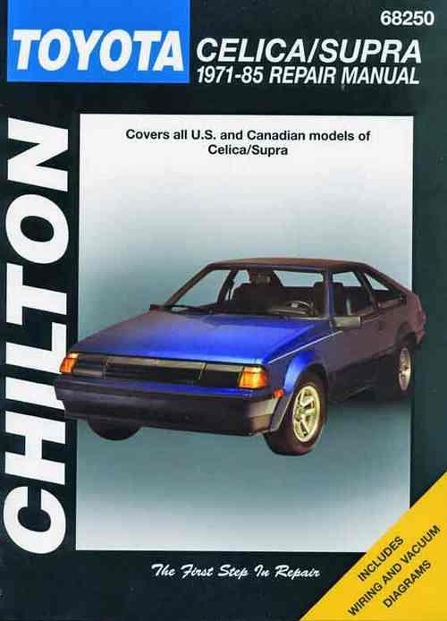 Toyota Celica / Supra 1971 - 1985 Chilton Owners Service & Repair Manual - Front Cover