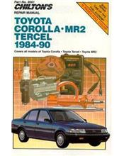 Toyota Corolla, MR2 & Tercel 1984 - 1990 Chilton's Repair Manual
