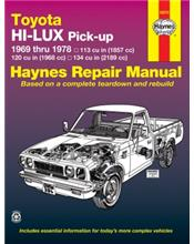 Toyota Hi-lux Pick Up 1969 - 1978 Haynes Owners Service & Repair Manual