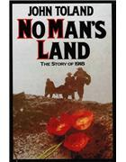 No Man's Land: The Story of 1918 by John Toland (Hardback, 1980)