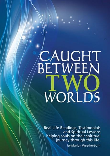 Caught Between Two Worlds - Front Cover